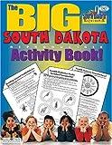img - for The Big South Dakota Reproducible Activity Book (The South Dakota Experience) book / textbook / text book