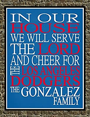 In Our House We Will Serve The Lord And Cheer for The Los Angeles Dodgers Personalized Family Name Christian Print - Perfect Gift, baseball sports wall art - multiple sizes