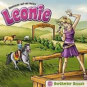 Berühmter Besuch (Leonie - Abenteuer auf vier Hufen 10)   Christian Mörken