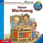 Unser Werkzeug (Wieso? Weshalb? Warum? Junior) | Peter Nieländer, Daniela Prusse
