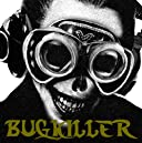 BUGKILLER(初回限定盤)(DVD付)