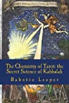The Chemistry of Tarot: The Secret Sc...