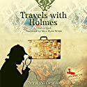 Travels with Holmes, Book 1 Audiobook by Pennie Mae Cartawick Narrated by  Punch Audio, Alex Hyde-White