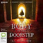 The Body on the Doorstep: A Romney Marsh Mystery, Book 1 | A. J. MacKenzie
