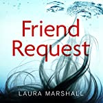Friend Request | Laura Marshall