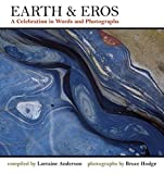 img - for Earth & Eros: A Celebration in Words and Photographs book / textbook / text book