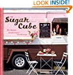 Sugar Cube: 50 Deliciously Twisted Tr...