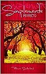 Simplemente perfecto (Serie Sinton�as...