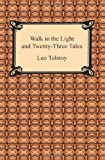 img - for Walk in the Light and Twenty-Three Tales book / textbook / text book