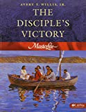 The Disciple's Victory (Masterlife 3)