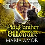 The PlayPanther Billionaire | Maria Amor