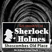 Shoscombes Old Place (Les enquêtes de Sherlock Holmes 55) | Arthur Conan Doyle