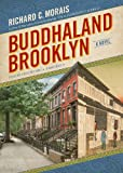 img - for Buddhaland Brooklyn: A Novel book / textbook / text book