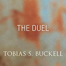The Duel (       UNABRIDGED) by Tobias Buckell Narrated by Jay Snyder