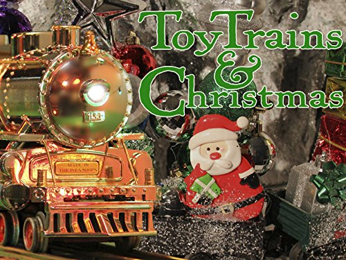 Toy Trains & Christmas
