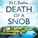 Death of a Snob: Hamish Macbeth, Book 6 Audiobook by M. C. Beaton Narrated by David Monteath