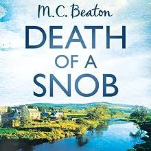 Death of a Snob: Hamish Macbeth, Book 6 (       UNABRIDGED) by M. C. Beaton Narrated by David Monteath