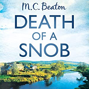 Death of a Snob: Hamish Macbeth, Book 6 | [M. C. Beaton]
