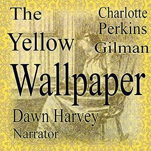 The Yellow Wallpaper Audiobook