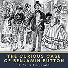 The Curious Case of Benjamin Button Hörbuch von F. Scott Fitzgerald Gesprochen von: Mike Vendetti
