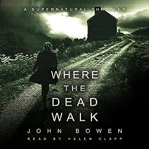 Where the Dead Walk Audiobook
