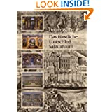 Das fürstliche Lustschloß Salzdahlum (German Edition)