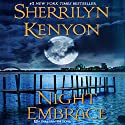 Night Embrace: A Dark-Hunter Novel Audiobook by Sherrilyn Kenyon Narrated by Carrington MacDuffie