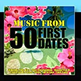 Music From: 50 First Dates