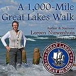 A 1,000-Mile Great Lakes Walk | Loreen Niewenhuis
