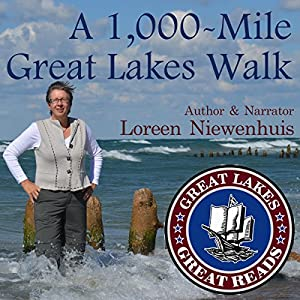 A 1,000-Mile Great Lakes Walk Hörbuch