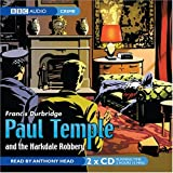 Francis Durbridge Paul Temple and the Harkdale Robbery (BBC Audio) 2 disc