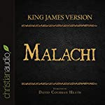 Holy Bible in Audio - King James Version: Malachi |  King James Version
