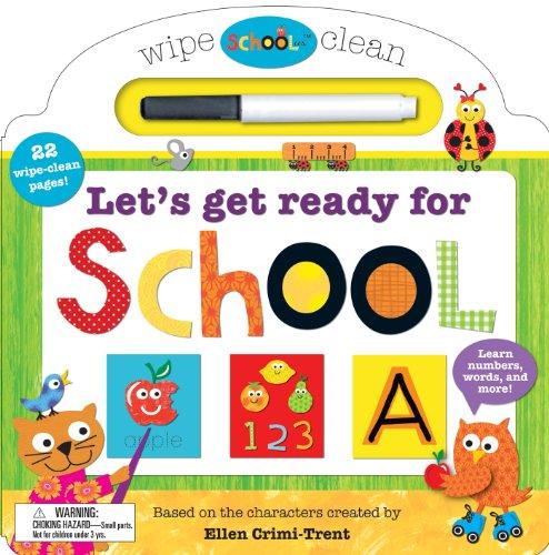 Schoolies Wipe Clean: Let's Get Ready for School