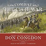 Combat: The Civil War | Don Congdon,Bruce Catton