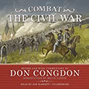 Combat: The Civil War | [Don Congdon, Bruce Catton]