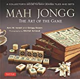 Mah Jongg: The Art of the Game: A Collectors Guide to Mah Jongg Tiles and Sets