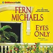 Eyes Only: Sisterhood, Book 24 | Fern Michaels