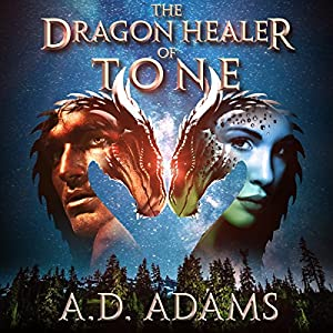 The Dragon Healer of Tone: World of Tone: Book 1 Audiobook