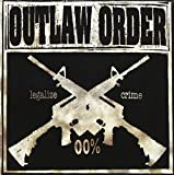 Legalize Crime by Outlaw Order (2013-02-12)