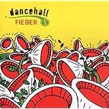 Dancehallfieber Vol.5