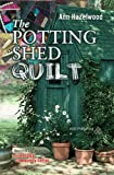 The Potting Shed Quilt (Colebridge Community)