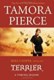 Terrier (The Legend of Beka Cooper, Book 1) (0375838163) by Pierce, Tamora