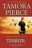 Terrier (The Legend of Beka Cooper, Book 1) (0375838163) by Pierce, Tamora