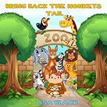 Bring Back the Monkey's Tail Audiobook by Lisa Black Narrated by  Moria