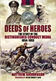 img - for DEEDS OF HEROES: The Story of the Distinguished Conduct Medal 1854-1993 book / textbook / text book