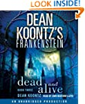 Dean Koontz's Frankenstein: Dead and...