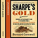 Sharpe's Gold: The Destruction of Almeida, August 1810: The Sharpe Series, Book 9 (       UNABRIDGED) by Bernard Cornwell Narrated by Rupert Farley
