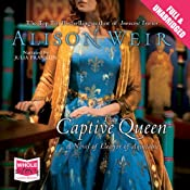 The Captive Queen | [Alison Weir]