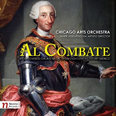 Al Combate: Rediscovered Galant Music from Eighteenth-Century Mexico