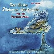 Der kleine Zauberer Wackelzahn und der Gewitterdrache (Der kleine Zauberer Wackelzahn 2)   Ralf Leuther